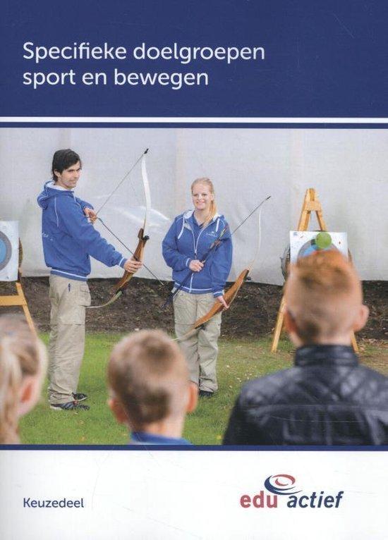 Keuzedelen - Keuzedeel Specifieke doelgroepen sport en bewegen folio - none   Fthsonline.com