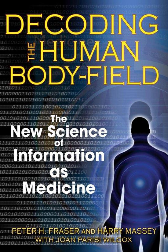 Boek cover Decoding the Human Body-Field van Peter H. Fraser (Paperback)
