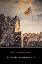 Boek cover The Fifteen Decisive Battles of the World van Edward Creasy
