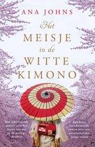 Boek cover Het meisje in de witte kimono van Ana Johns (Onbekend)