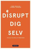Disrupt dig selv