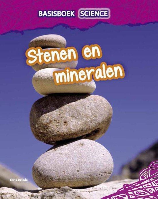 Basisboek Science - Stenen en mineralen - Chris Oxlade |