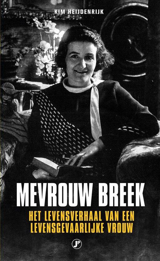 Mevrouw Breek - Kim Heijdenrijk |