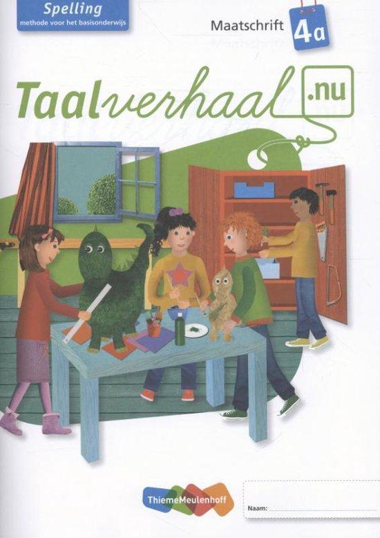 Taalverhaal.nu / Spelling 4A / deel Maatschrift - none  