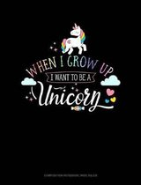 When I Grow Up I Want to Be a Unicorn