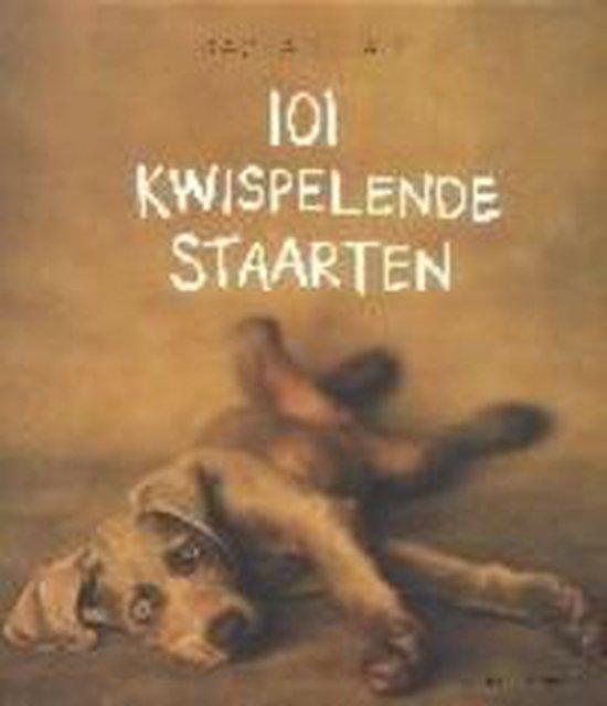 Cover van het boek '101 kwispelende staarten' van R. Hale