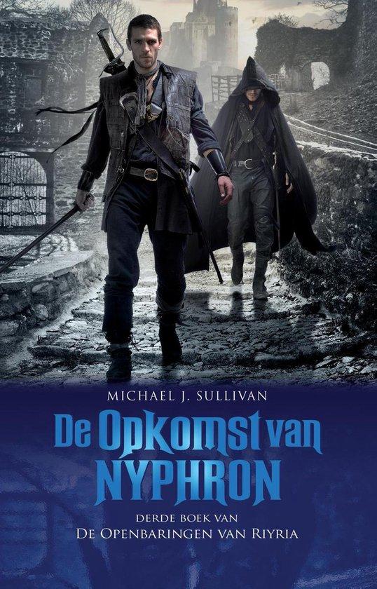 De Openbaringen van Riyria - 3 - De Opkomst van Nyphron - Michael J. Sullivan |