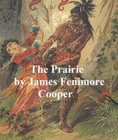 The Prairie, Fifth and last of the Leatherstocking Tales