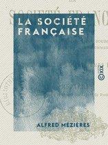 La Société française - Études morales sur le temps présent