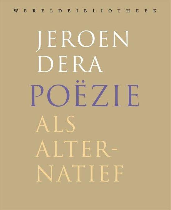 Boek cover Poëzie als alternatief van Jeroen Dera (Paperback)