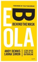 Ebola -- Behind the Mask