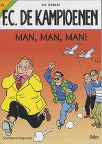 Boek cover De Kampioenen 28 Man,Man,Man ! van Hec Leemans