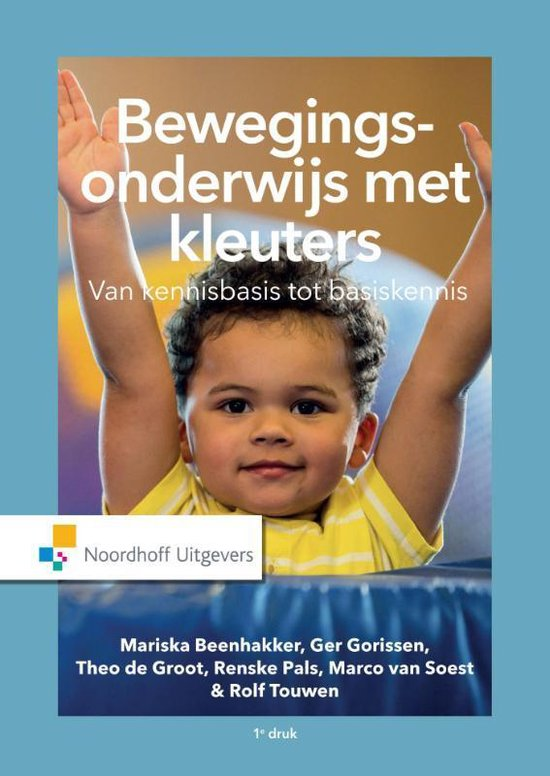 Boek cover Bewegingsonderwijs met kleuters van T. Groot (Paperback)