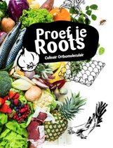 Proef je Roots 2 -   Proef je Roots