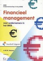 Boek cover Ondernemerschap in de praktijk  -   Financieel management voor ondernemers in het MKB van A.W.W. Heezen