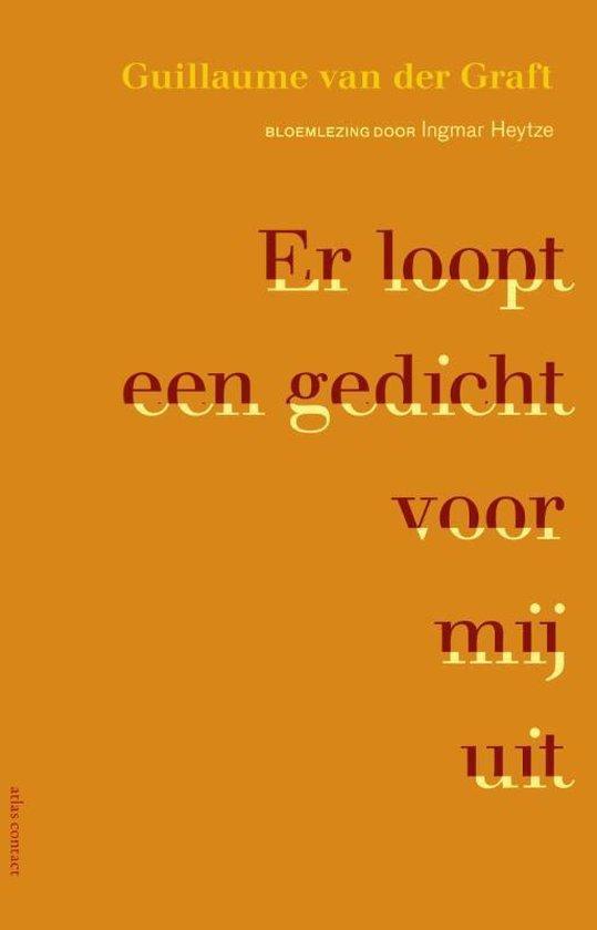 Boek cover Er loopt een gedicht voor mij uit van Guillaume van der Graft