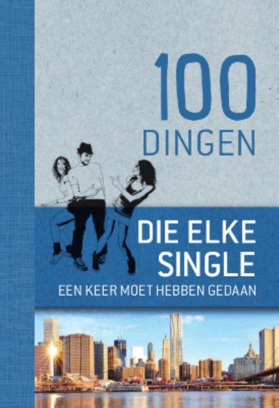 100 dingen die elke single een keer moet hebben gedaan