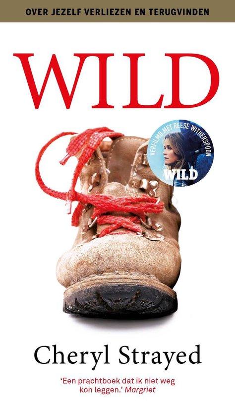 Boek cover Wild. Over jezelf verliezen, terugvinden en 1700 kilometer hiken van Cheryl Strayed (Paperback)