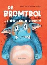 De Bromtrol 2 -   De bromtol... probeert niet te brommen!