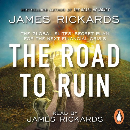 Boek cover The Road to Ruin van James Rickards (Onbekend)