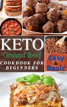 Keto Ground Beef Cookbook For Beginners