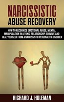 Omslag Narcissistic Abuse Recovery: How to Recognize Emotional Abuse and Mental Manipulation in a Toxic Relationship, Survive, and Heal Yourself from Narcissistic Personality Disorder