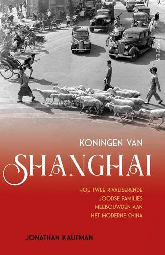 Boek cover Koningen van Shanghai van Jonathan Kaufman (Paperback)