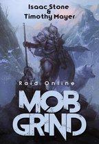 MOB Grind: Raid Online