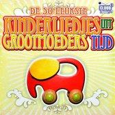 50 Leukste Kinderliedjes Uit Grootmoeders Tijd