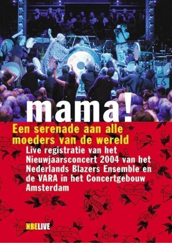 Nederlands Blazers Ensemble - Mama!