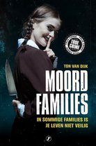 True Crime  -   Moordfamilies