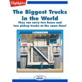 Biggest Trucks in the World, The