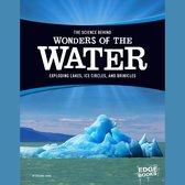 Science Behind Wonders of the Water, The