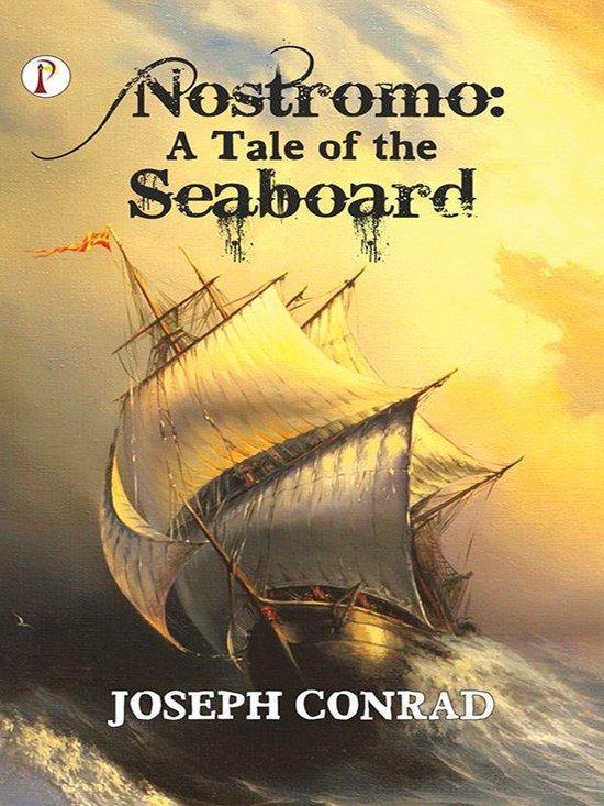 Boek cover Nostromo: A Tale of the Seaboard van Joseph Conrad (Onbekend)