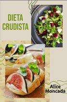 Boek cover dieta crudista van Alice Moncada