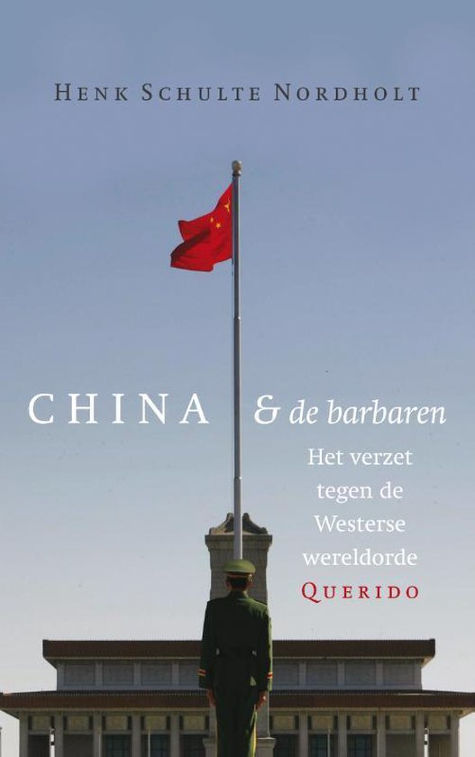 China en de barbaren - Henk Schulte Nordholt | Readingchampions.org.uk