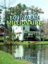 The Equivalent Millionaire