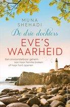Boek cover De drie dochters - Eves waarheid van Muna Shehadi (Onbekend)