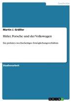 Hitler, Porsche und der Volkswagen