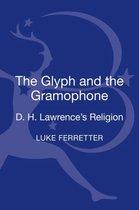Boek cover The Glyph and the Gramophone van Dr Luke Ferretter (Hardcover)