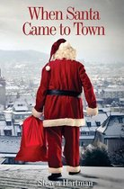 When Santa Came to Town