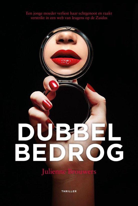 Boek cover Dubbel Bedrog van Julienne Brouwers (Binding Unknown)