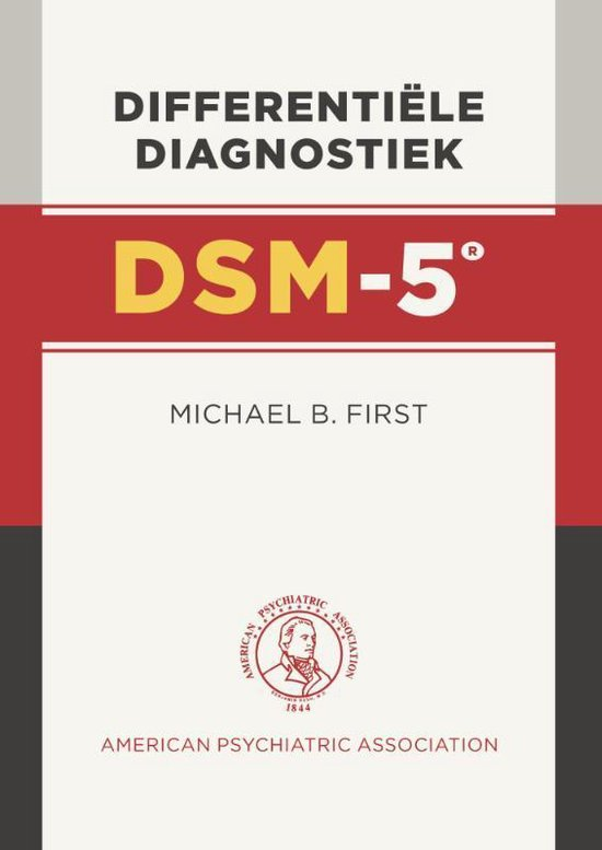Differentiële diagnostiek DSM-5 - Michael B. First |