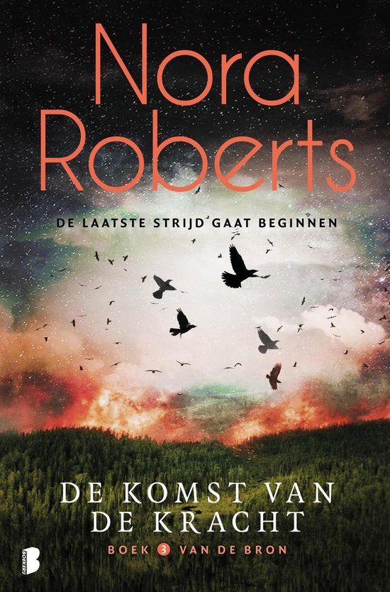 Boek cover De bron 3 - De komst van de kracht van Nora Roberts (Onbekend)