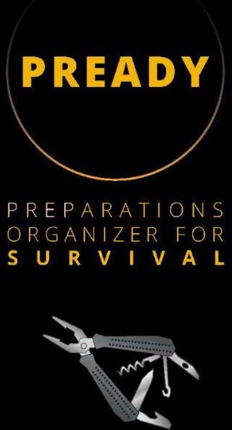 PREADY - PREPARATIONS ORGANIZER FOR SURVIVAL
