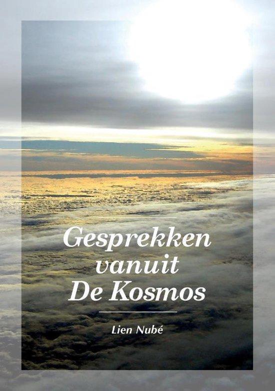 Gesprekken vanuit De Kosmos - Lien Nubé |