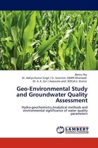 Geo-Environmental Study and Groundwater Quality Assessment
