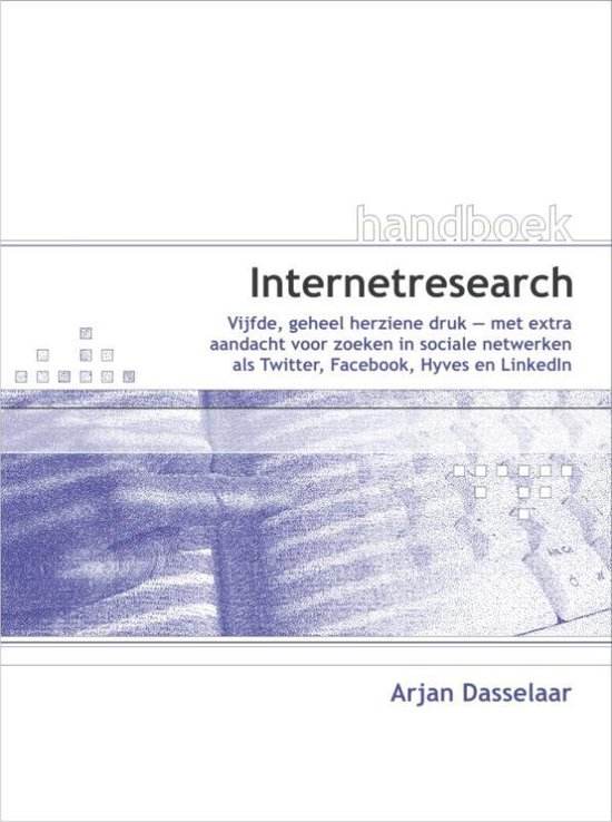 Handboek Internetresearch - Arjan Dasselaar |