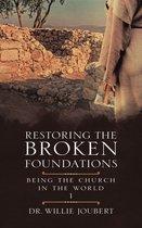 Restoring the Broken Foundations