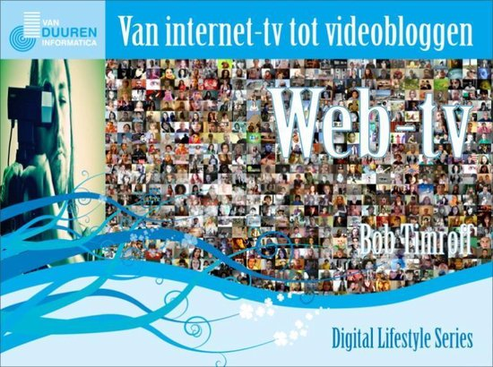 Web-Tv Van Internet-Tv Tot Videobloggen